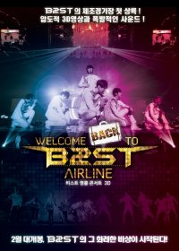 Welcome Back to Beast Airline (비스트 앵콜 콘서트 3D)